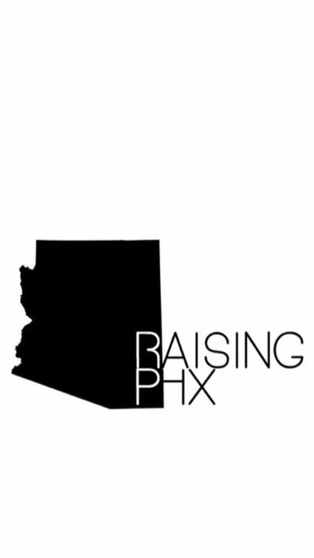 Raising Phx