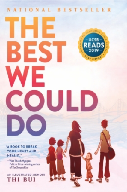 """UCSB Reads 2019 Selection, """"The Best We Could Do""""."""