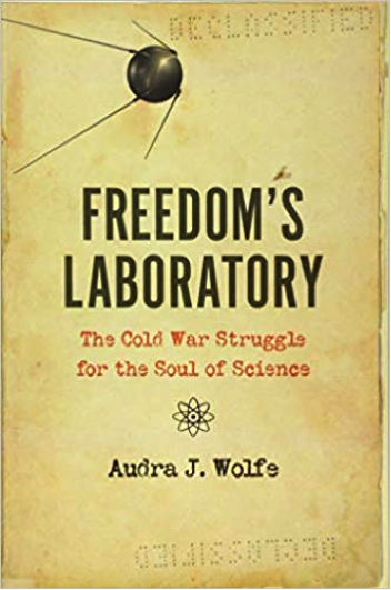 During a UCSB Lawrence Badash Memorial Lecture, Philadelphia-based historian Audra J. Wolfe spoke about her recent book, Freedom's Laboratory: The Cold War Struggle for the Soul of Science, which explores the connection between science and the U.S. government during the Cold War.