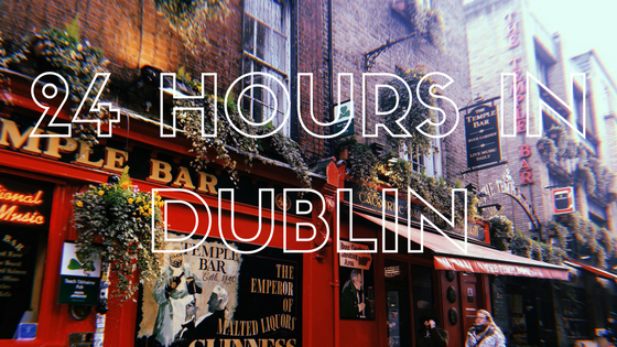 24 HOURS IN DUBLIN.png
