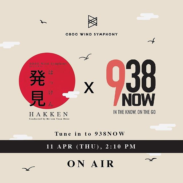 938Now On the Scene X OBOG: 発見 HAKKEN 2019  Tune in to 938NOW on Thursday (11th April) at 2.10pm to find out more about OBOG Wind Symphony and our upcoming concert! We're excited to go on air for the first time!  12 more days to our concert. We're all hard at work and would really love for you to join us at our concert - 21st April, 5pm @ Victoria Concert Hall, tickets going at $15. Drop us a message to get your tickets now! :)