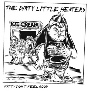 The Dirty Little Heaters - released by Churchkey Records