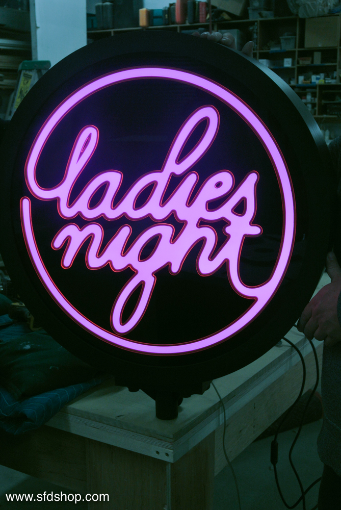 Ladies Night sign fabricated by SFDS 3.jpg