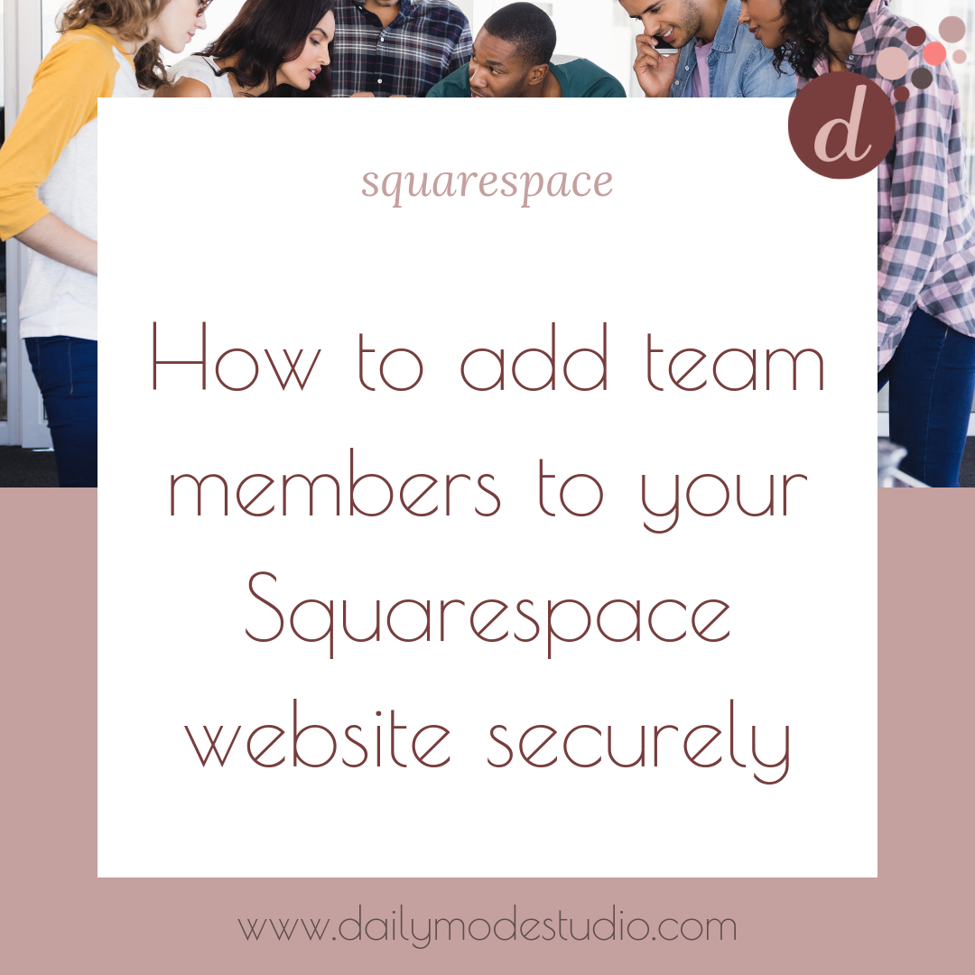 How to add team members to your Squarespace website securely