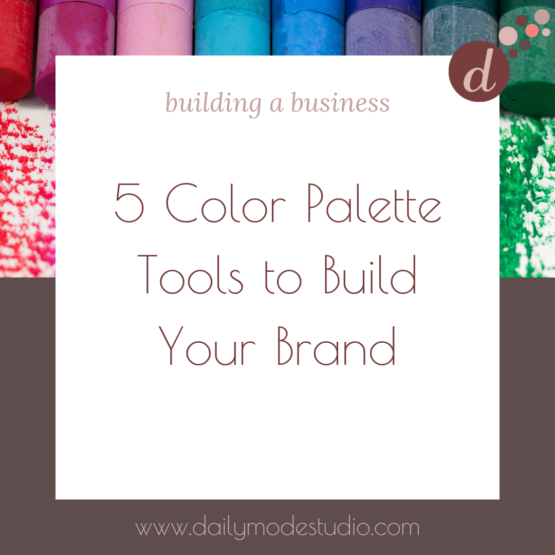 5 Color Palette Tools to Build Your Brand