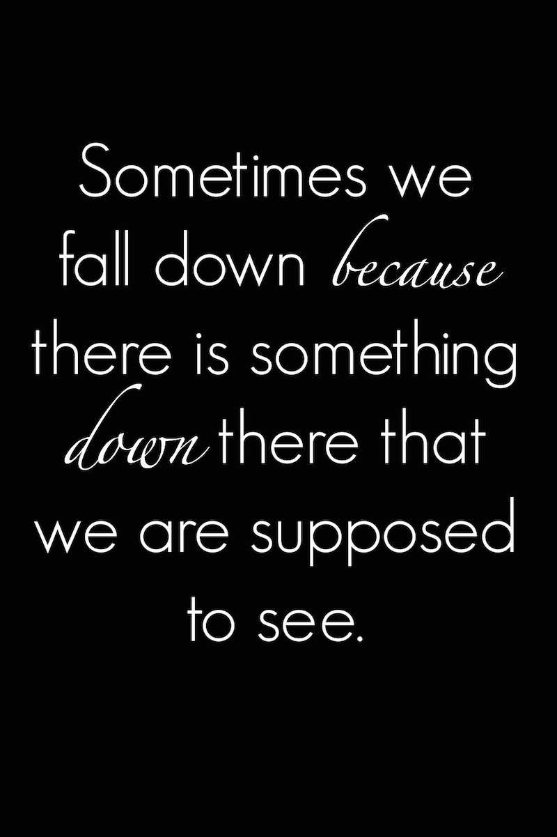 sometimes-we-fall-down-quote.jpg