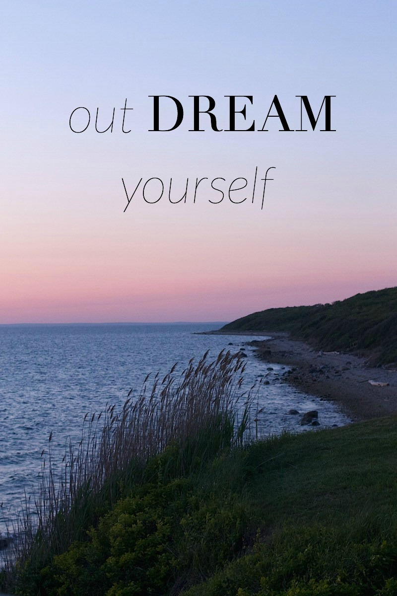 outdream-yourself.jpeg