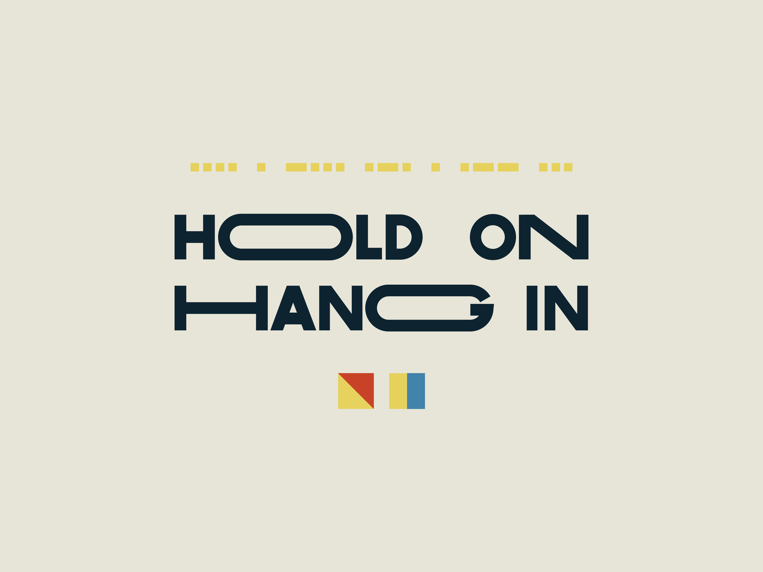 Hold on Hang in-02.jpg
