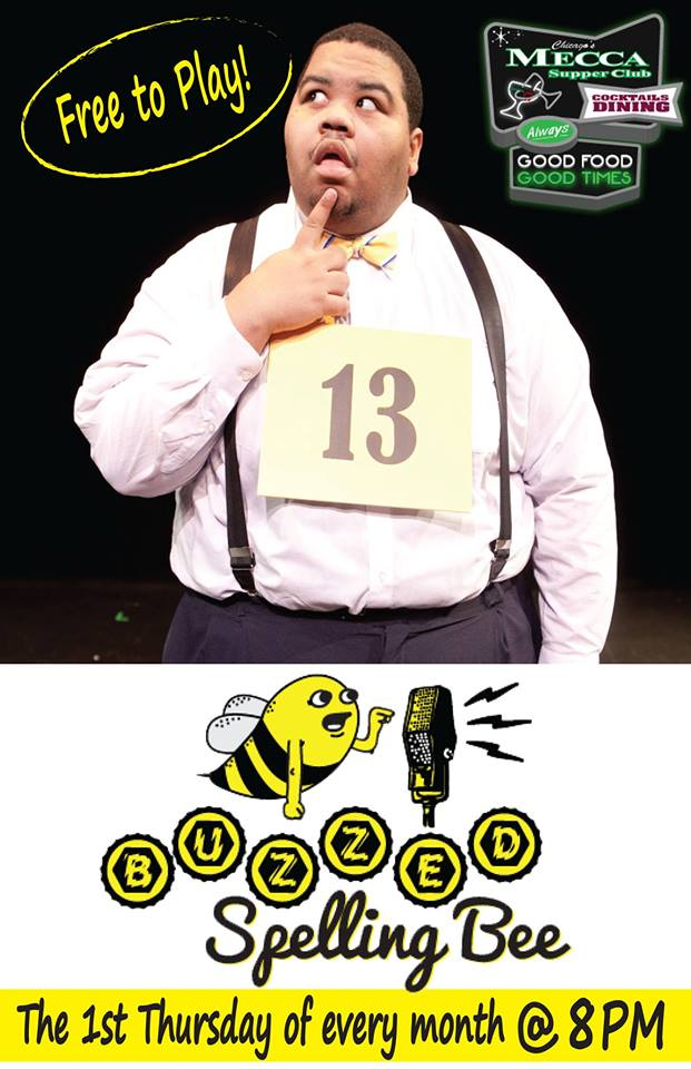 Buzzed Spelling Bee the 1st Thursday of every Month!!!