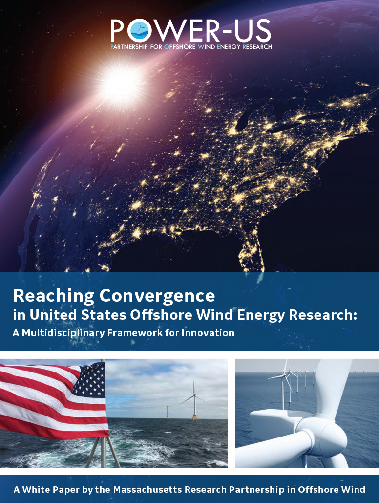 POWER-US : A White Paper by the Massachusetts Research Partnership in Offshore Wind