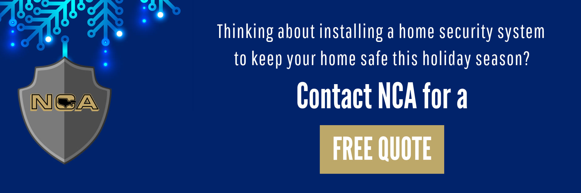 Holiday Free Quote NCA Alarms