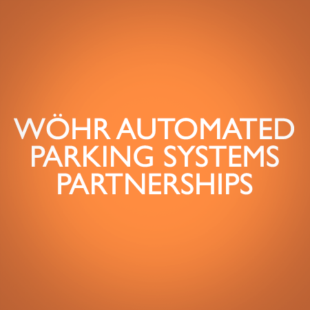 WÖHR AUTOMATED PARKING SYSTEMS PARTNERSHIPS