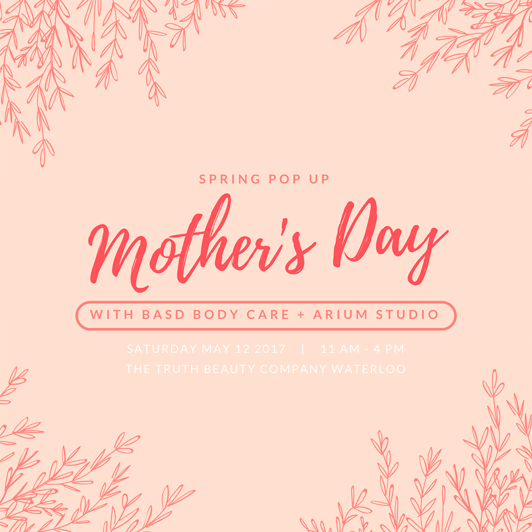 Mother's Day Basd Body Care + Arium Studio.png