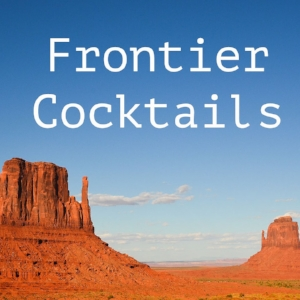 Frontier Cocktails Square.jpg