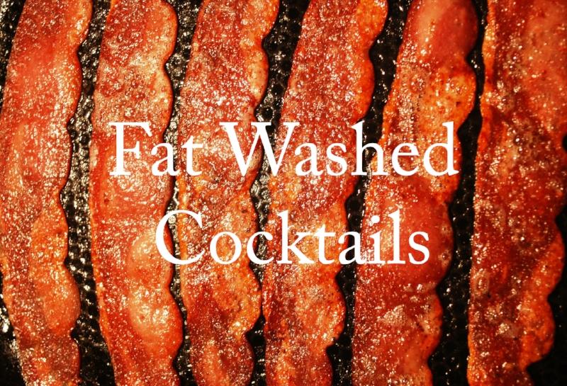 Fat Washed Cocktails.jpg