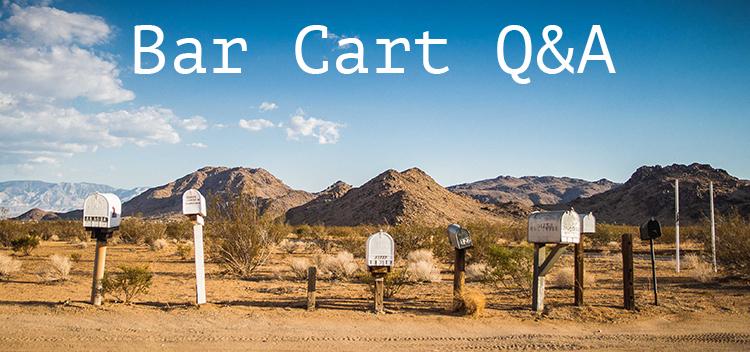 Bar Cart Q&A.jpg