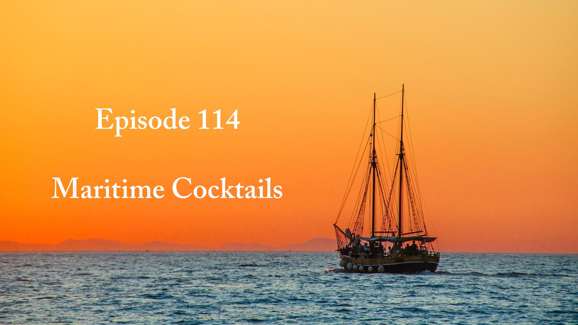 Episode 114 - Maritime Cocktails Banner - Title.jpg
