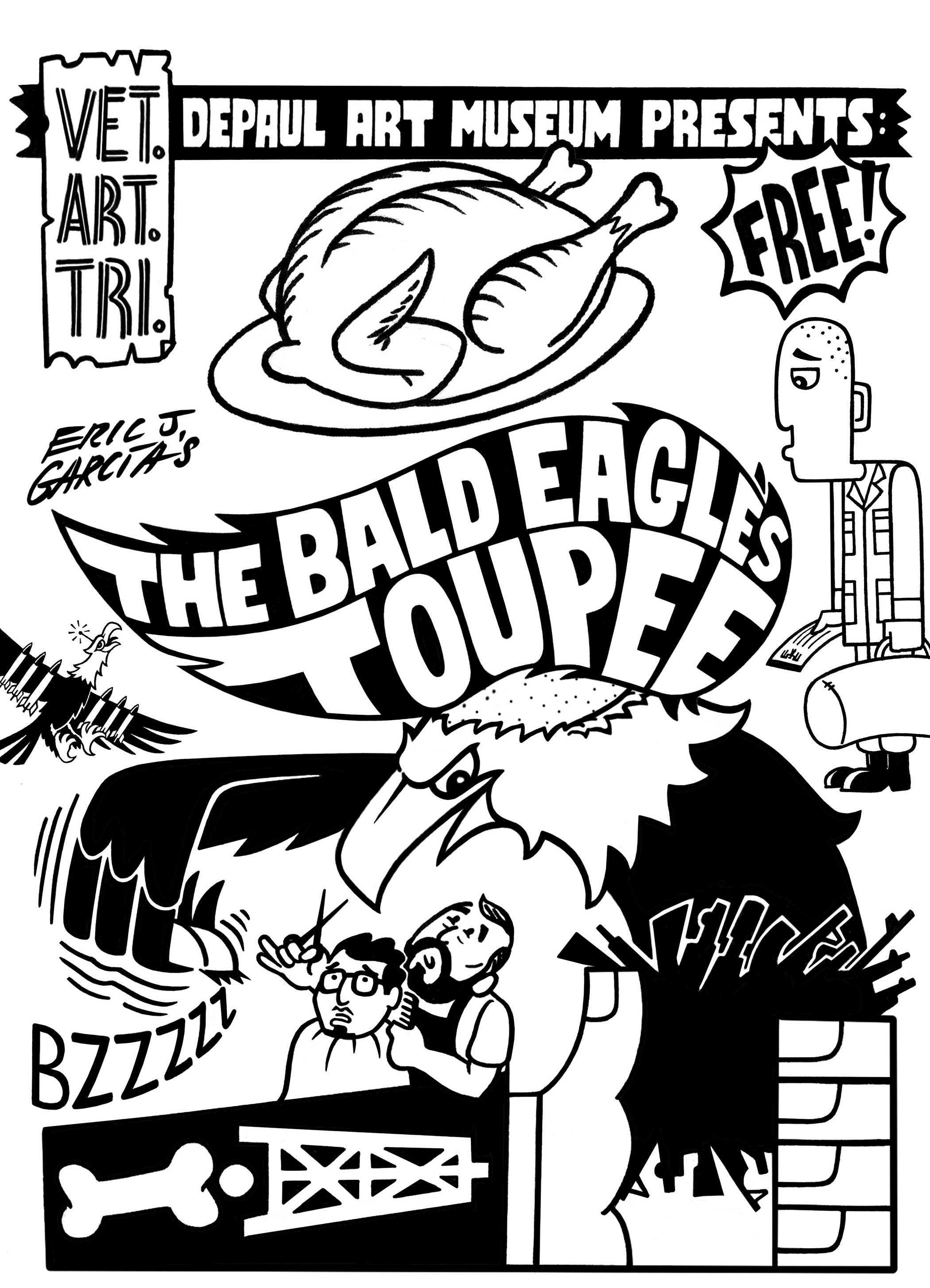 Eric J. Garcia,  The Bald Eagle's Toupee  takeaway at DePaul Art Museum, 2019.
