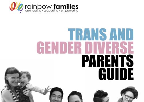 Trans and Gender Diverse Parents Guide