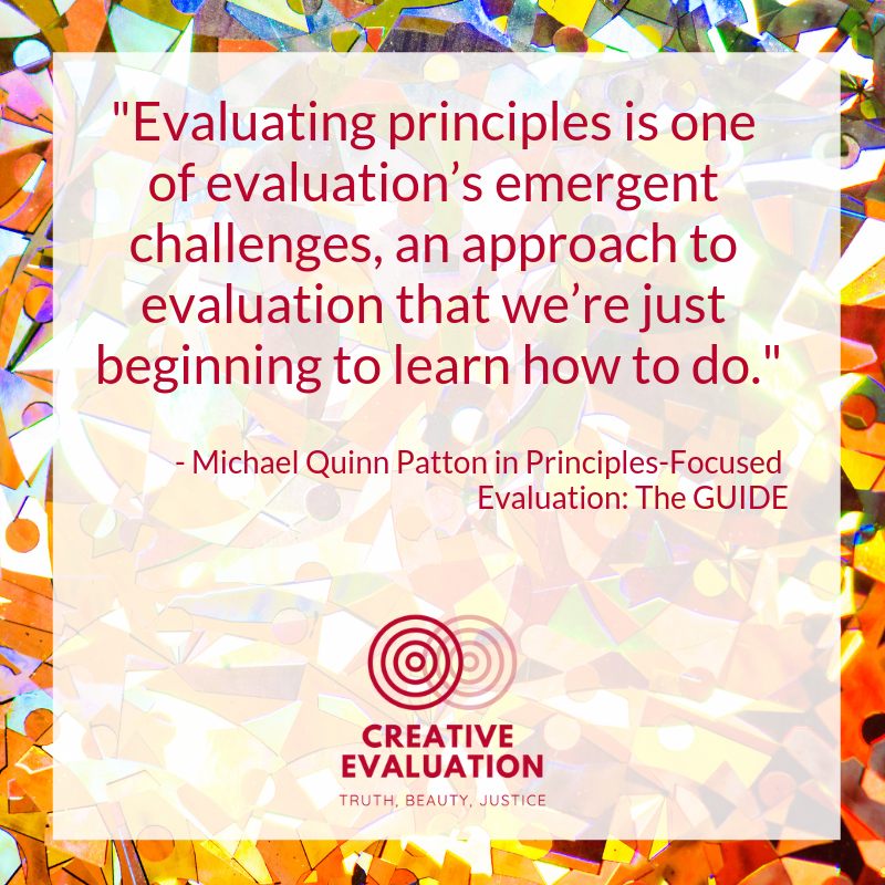 19.01.31 Evaluating principles is one of evaluation's emergent challenges, an approach to evaluation that we're just beginning to learn how to do..png