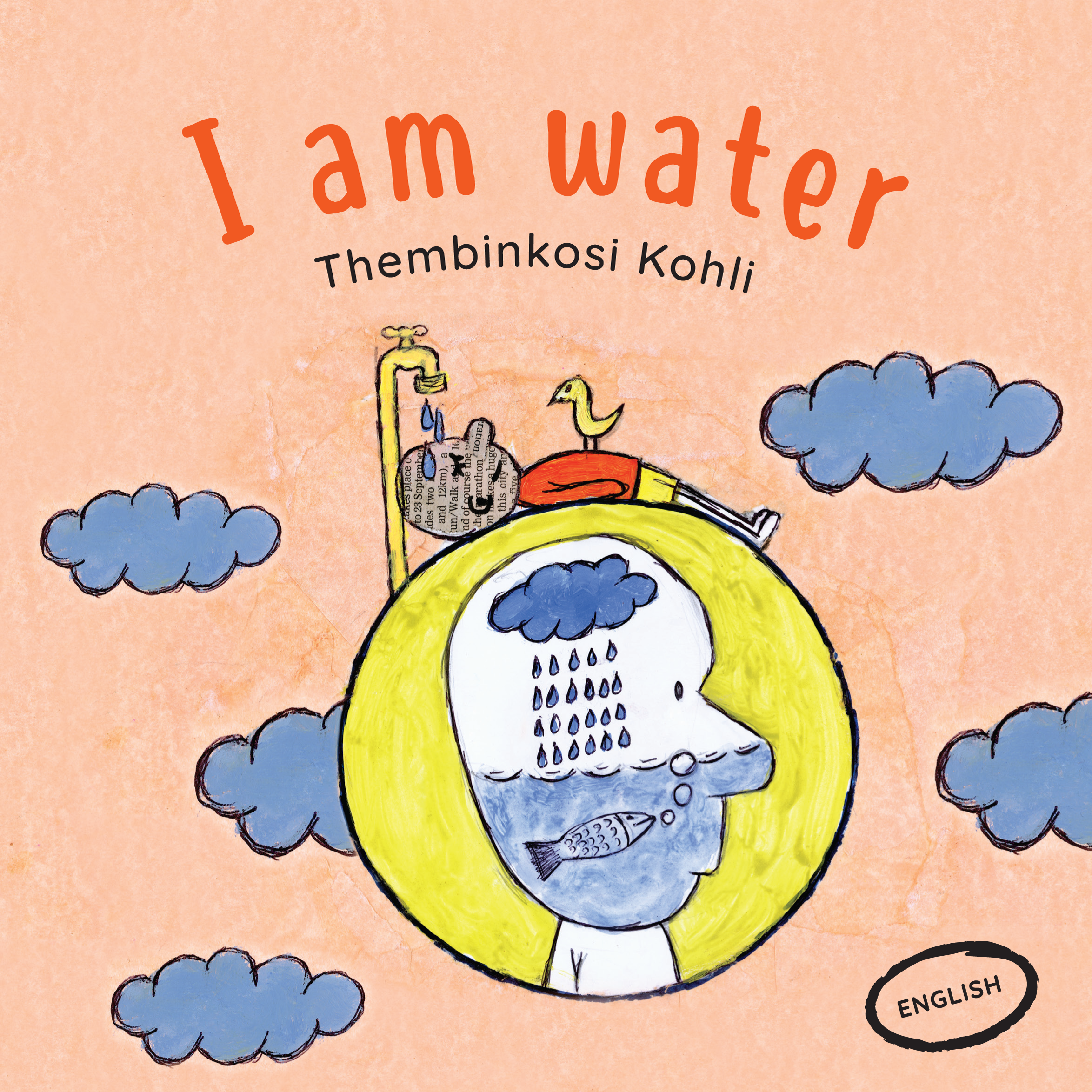 I am water - Thembinkosi Kohli