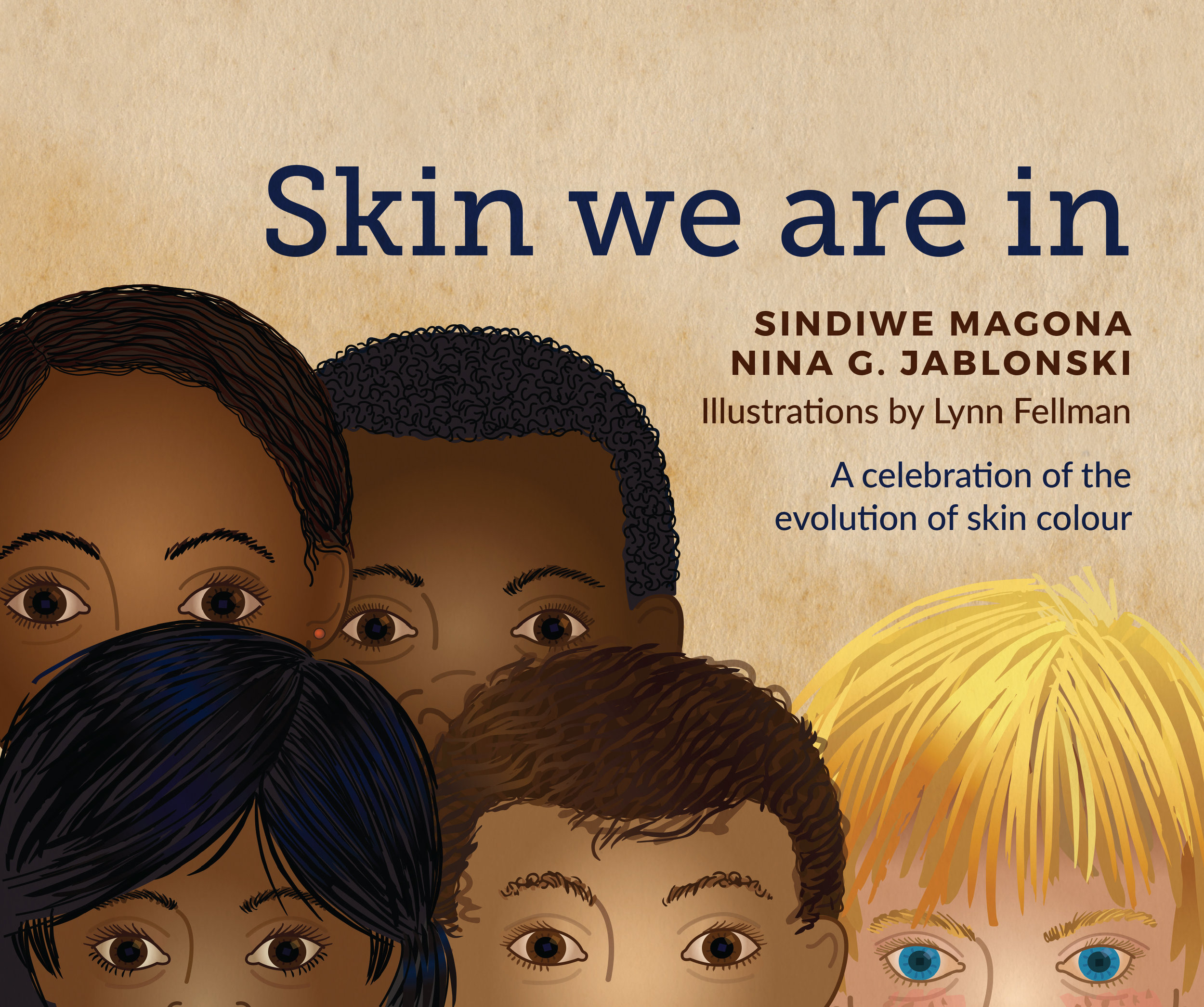 Skin we are in - Sindiwe Magona & Nina G Jablonski