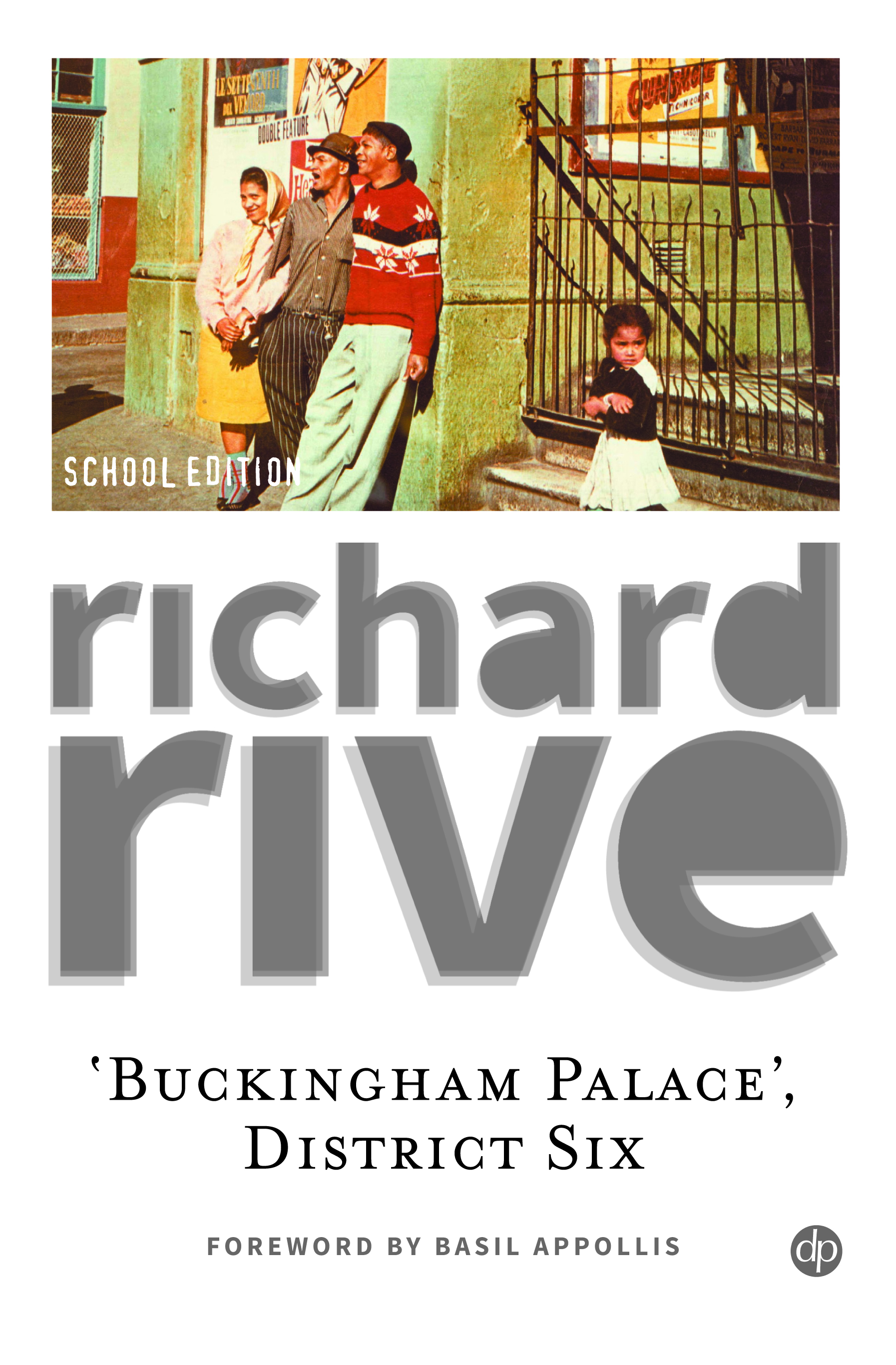 'Buckingham Palace', District Six - Richard Rive