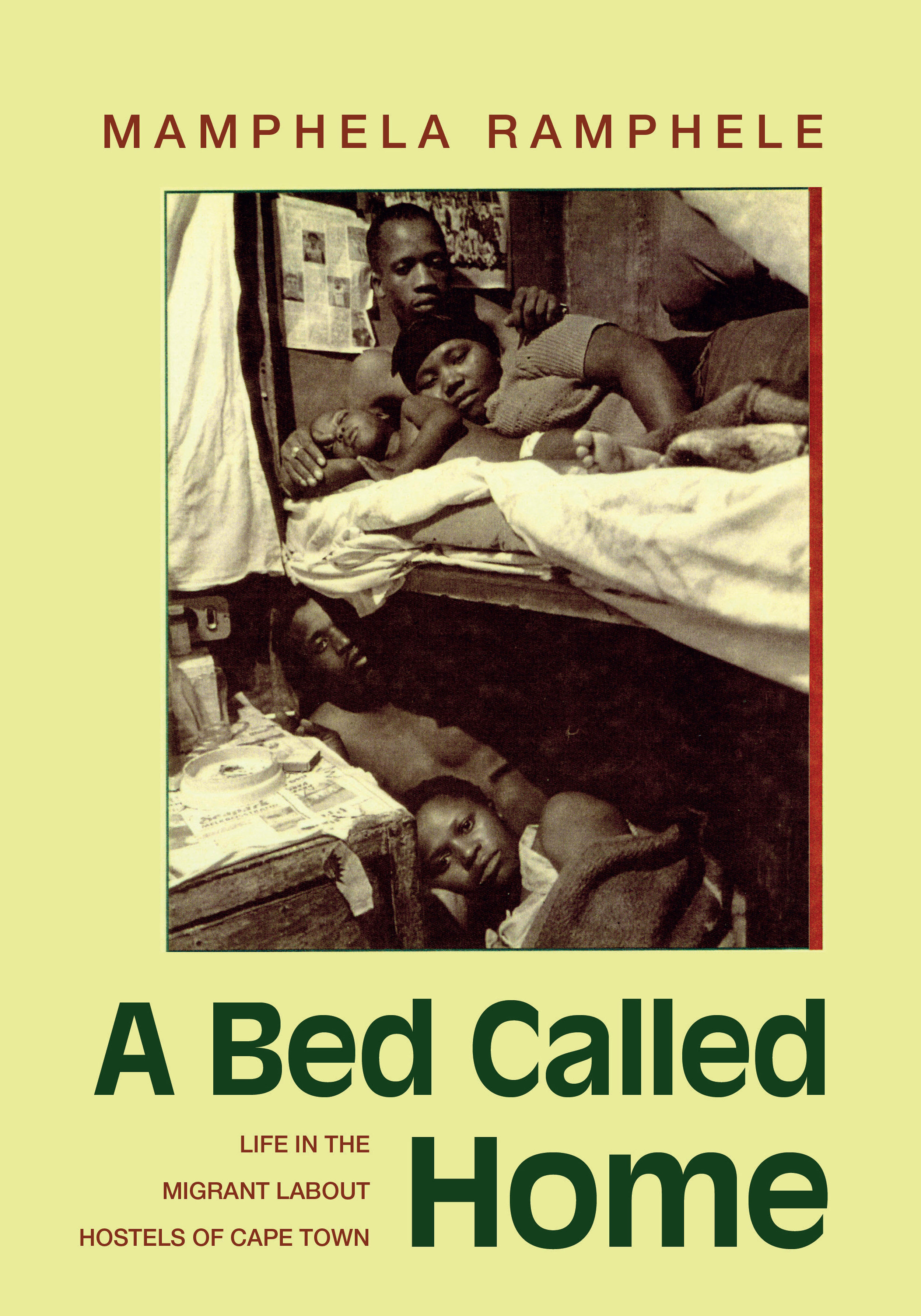 A Bed Called Home - Mamphela Ramphele
