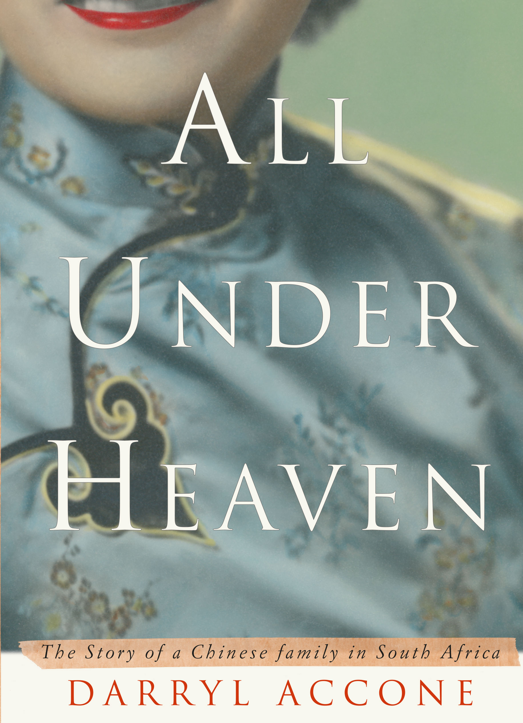 All Under Heaven - Darryl Accone