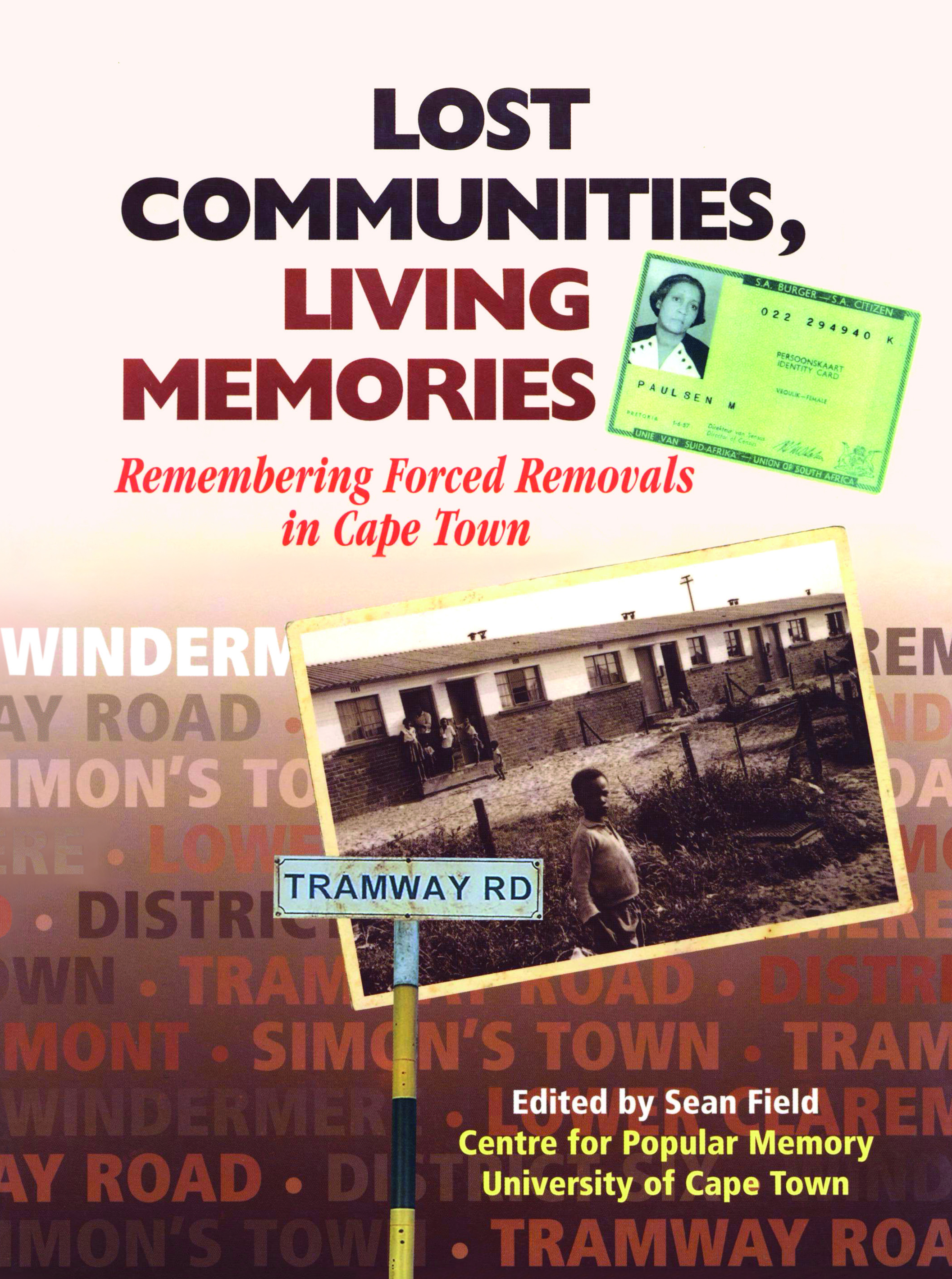 Lost Communities, Living Memories - Sean Field (editor)