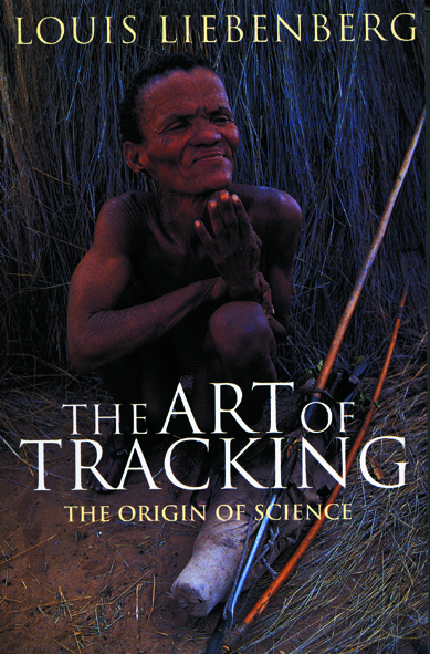 The Art of Tracking - Louis Liebenberg