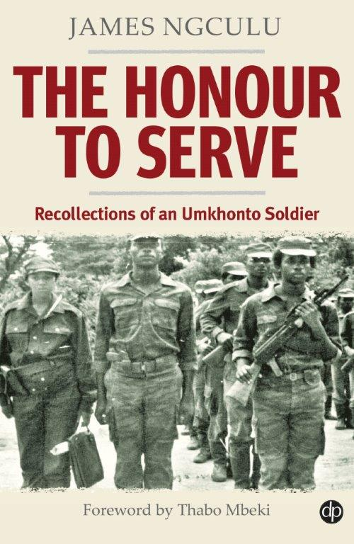 The Honour to Serve - James Ngculu