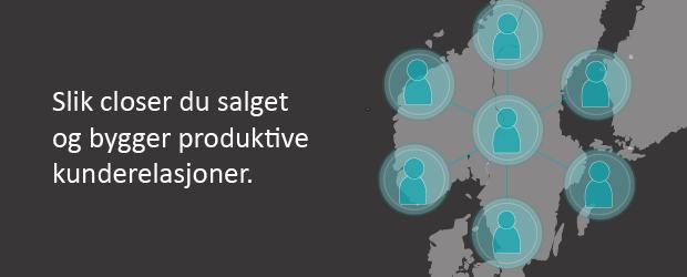 Slik-closer-du-salget-og-bygger-produktive-kunderelasjoner.png