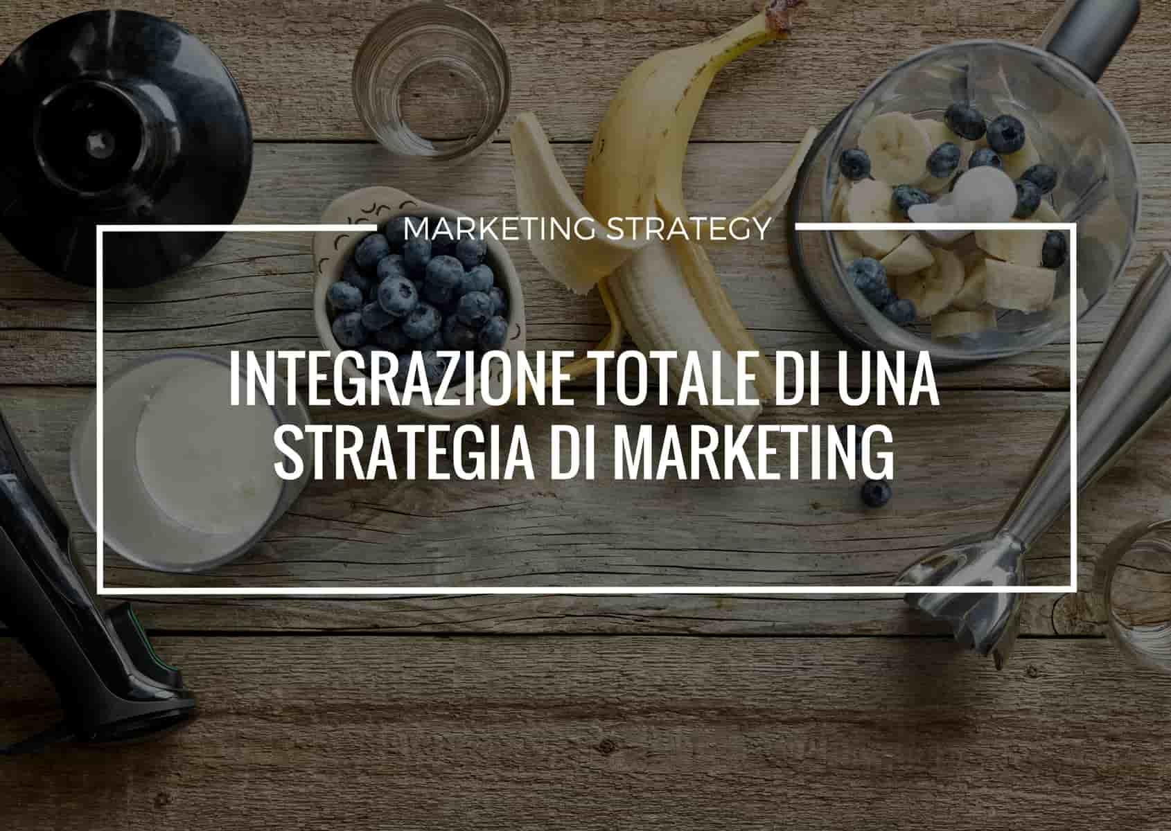 integrazione strategia di marketing