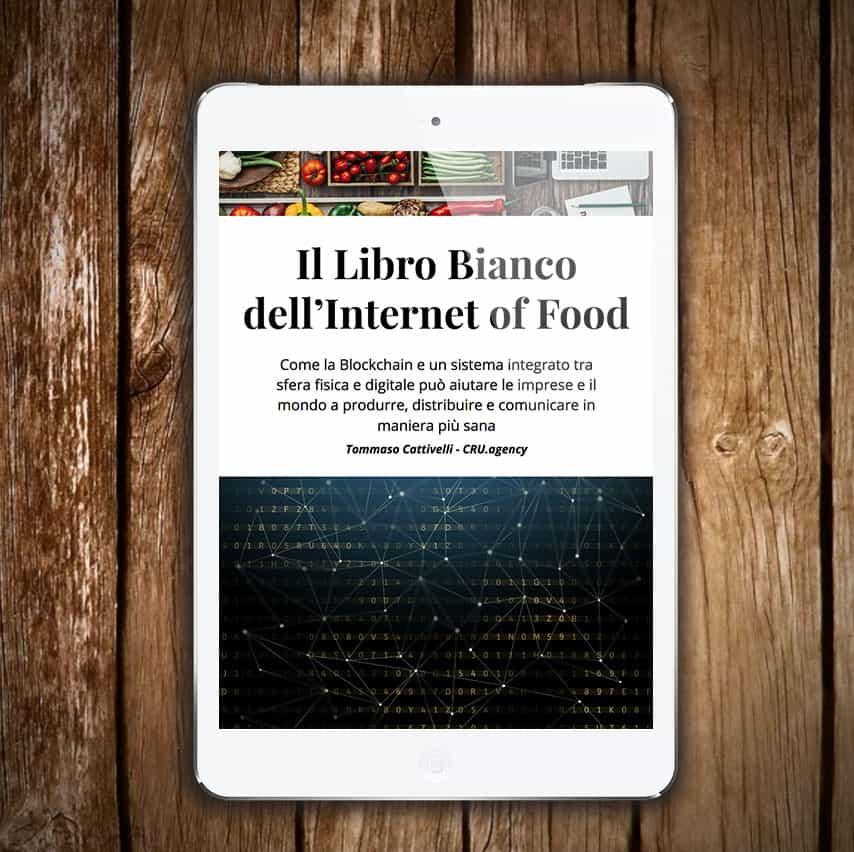 internet of food è il primo ebook in italia a parlare di food marketing e blockchain