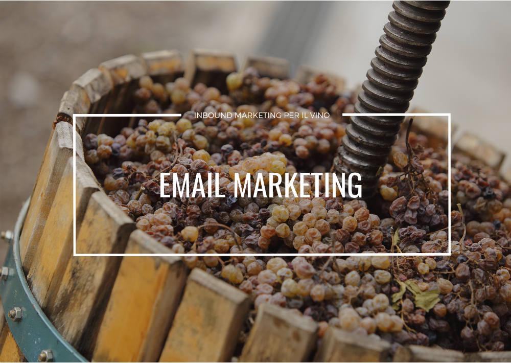 Email marketing per il vino: un articolo che può fare al caso tuo » -