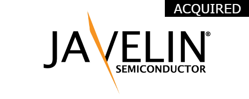 Javelin Semiconductor  Initial Investment:  Series A in 2008  Acquired by Avago Technologies in 2013 mixed-signal complementary metal oxide semiconductor integrated circuits for wireless communications.