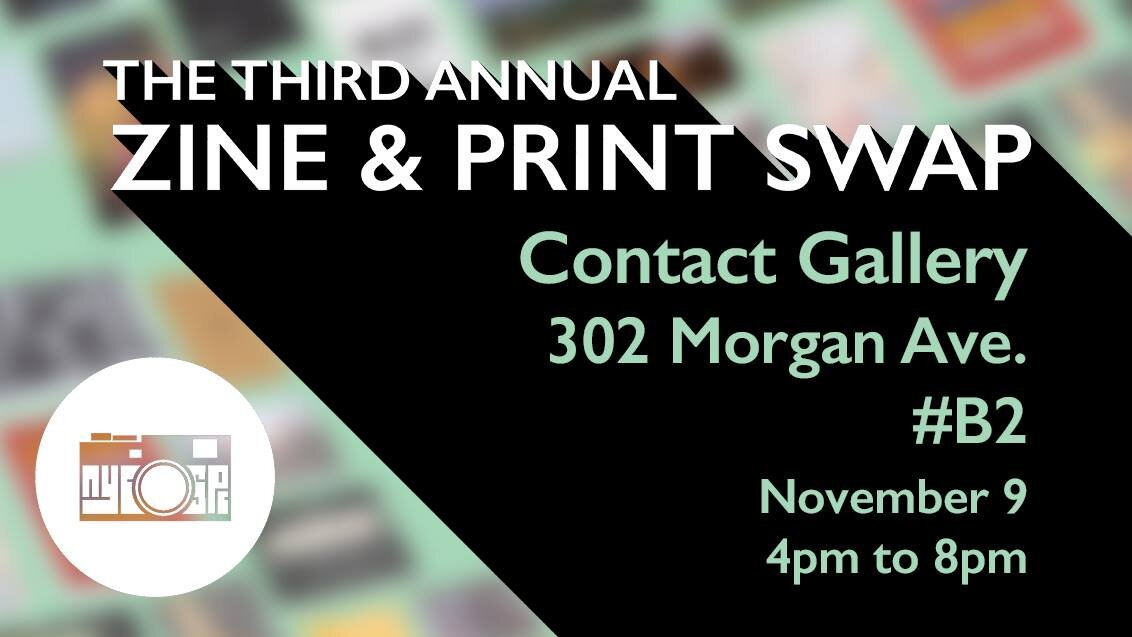 - Come and join us at Contact Gallery for the third annual NYC-SPC Zine & Print Swap. Meet and mingle with fellow shooters, trade zines, swap prints-- whatever you've got!