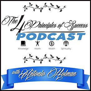 The Four Principles of Success with Antonio Holman