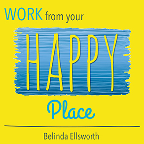 Work From Your Happy Place
