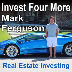Invest Four More with Mark Ferguson