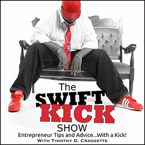 The Swift Kick with Timothy Craggette