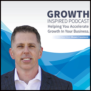 Growth Inspired Podcast with Shawn Casemore