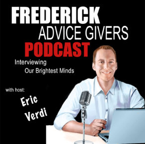 Frederick Advice Givers with Eric Verdi