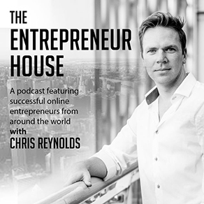 The Entrepreneur House - Chris Reynolds