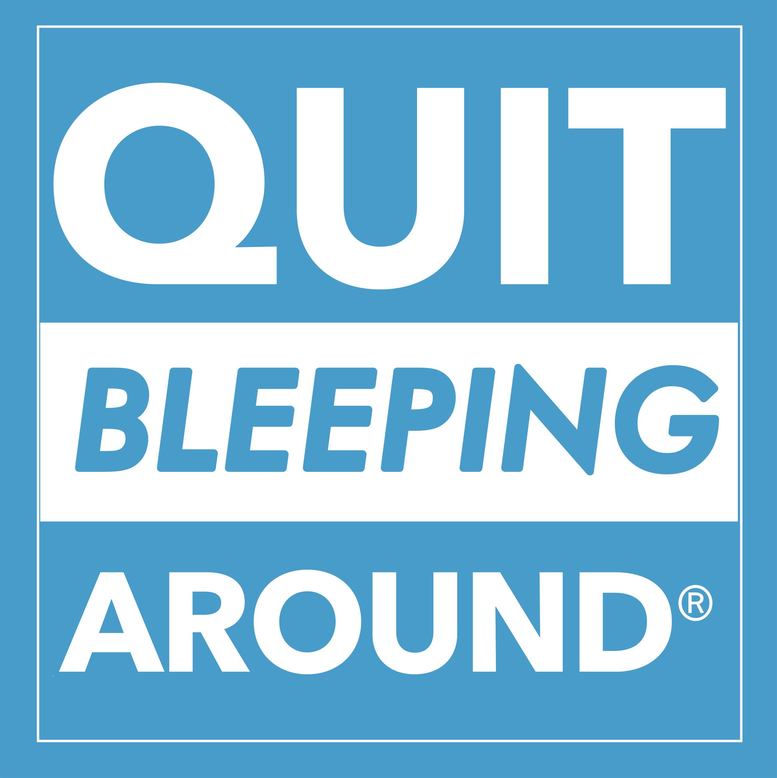 Quit Bleeping Around Podcast