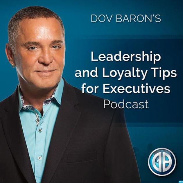 Dov Baron's Leadership Podcast