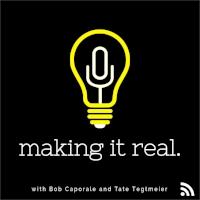 Making it Real - Bob & Tate