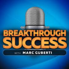 Breakthrough Success - Marc Guberti