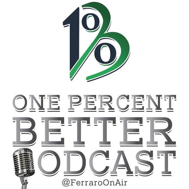 One % Better - Joe Ferrero